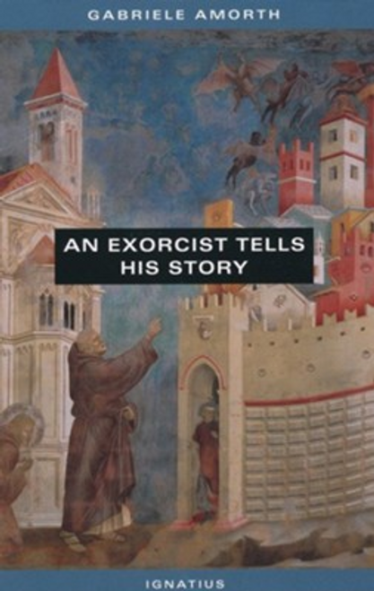 An Exorcist Tells His Story by Fr. Gabriele Amorth