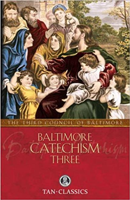 Baltimore Catechism THREE