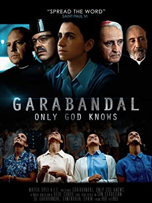 Garabandal, Only God Knows DVD