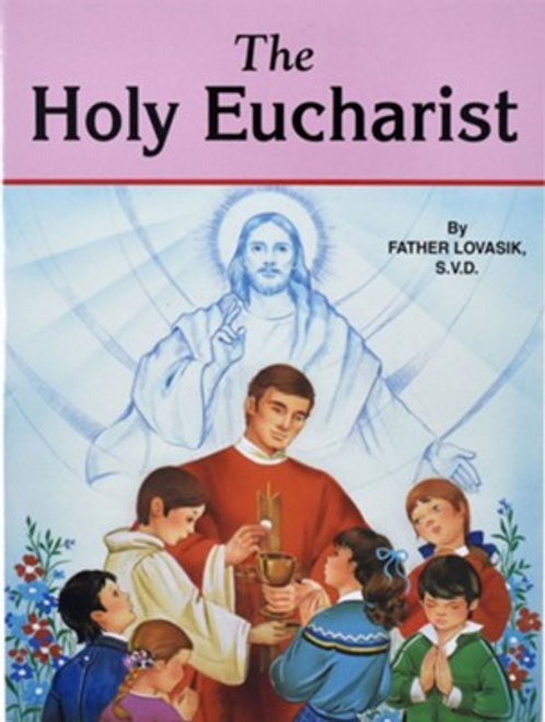 The Holy Eucharist booklet explains to children the Bible stories leading up to and beyond the Institution of the Holy Eucharist. The Holy Eucharist book for children is a wonderful resource and gift for First Communions. Full color illustrations bring the text to life and make the stories enjoyable and interesting for children to read. The Holy Eucharist also explains the Eucharist to children in today's mass and helps them to understand exactly how great the gift is that they receive on their First Holy Communion. Rev. L. Lovasik, S.V.D and Rev. J. Winkler, OFM Conv.
