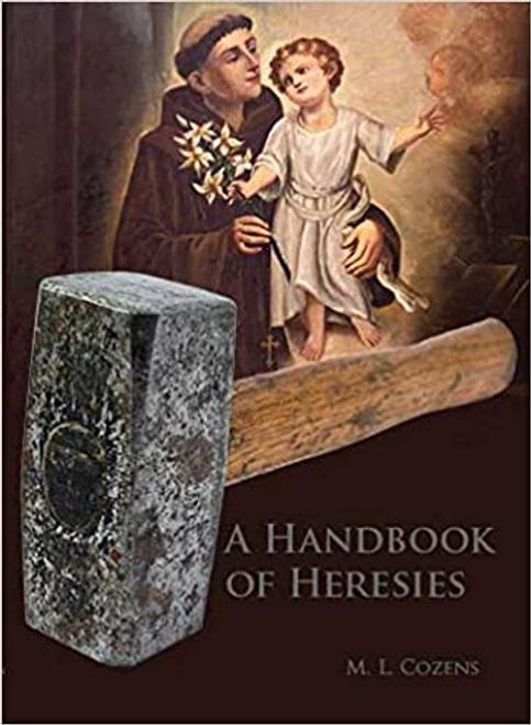 A Handbook of Heresies