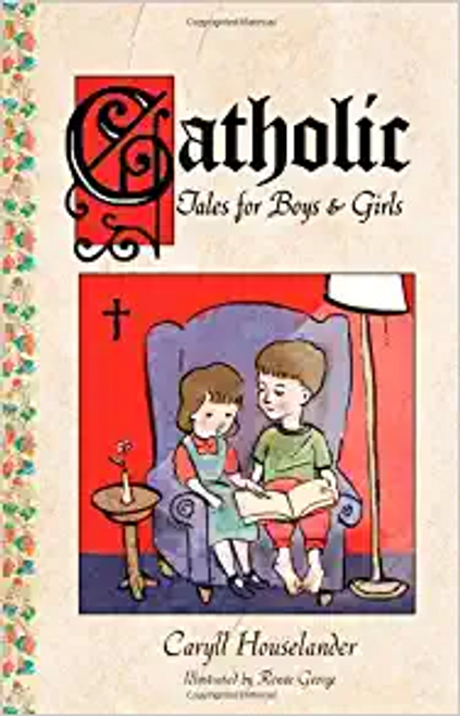 Catholic Tales for Boys & Girls