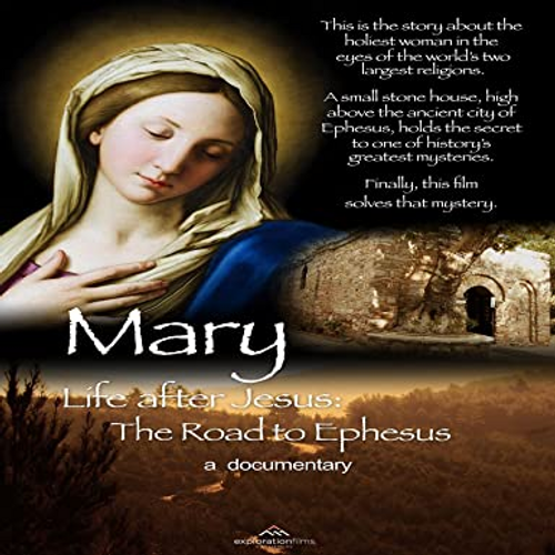 Mary Life after Jesus: The Road to Ephesus DVD