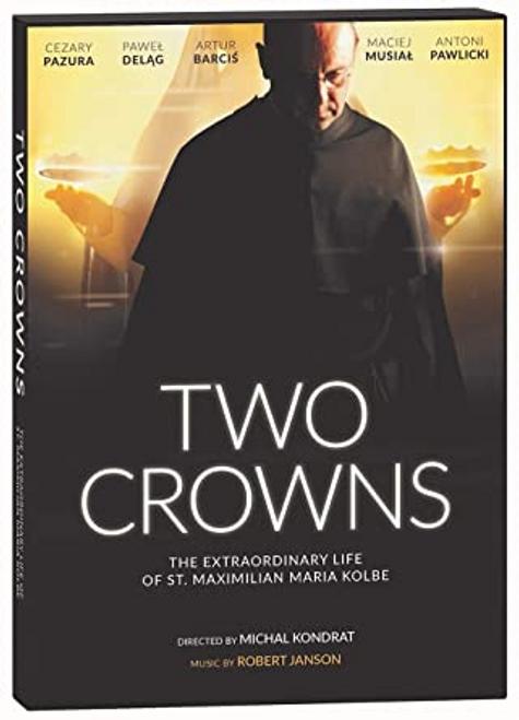 Two Crowns: The Extraordinary Life of St. Maximilian Maria Kolbe DVD