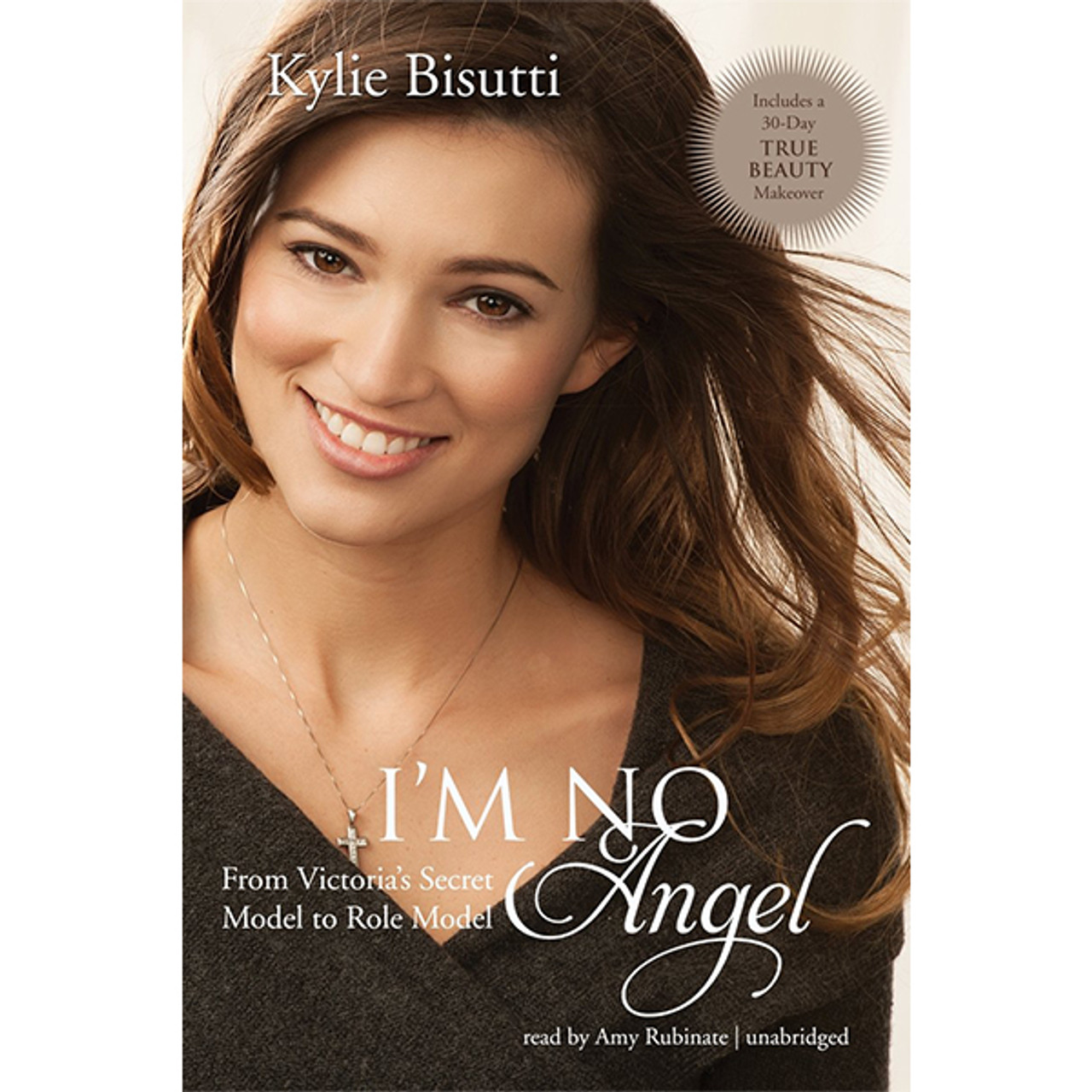 I'm No Angel: From Victoria's Secret Model to Role Model (Hardcover)