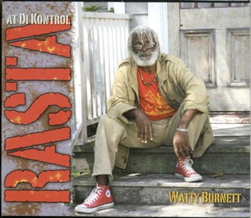Rasta At Di Kontrol - Watty Burnett