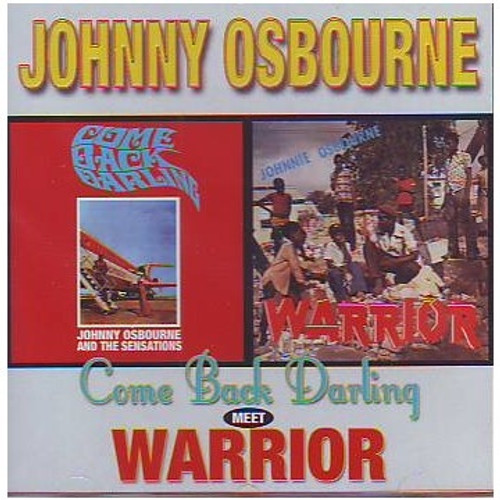 Come Back Darling Meet Warrior - Johnny Osbourne