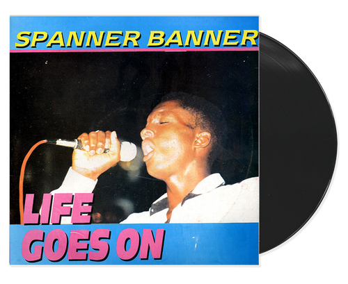 Life Goes On - Spanner Banner (LP)