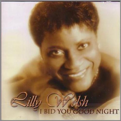 I Bid You Good Night - Lilly Welsh