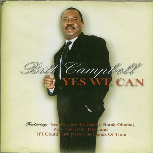 Yes We Can - Bill Campbell