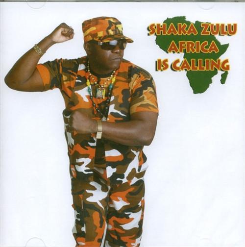 Africa Is Calling - Shaka Zulu
