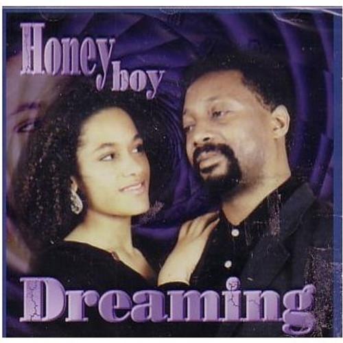 Dreaming - Honey Boy