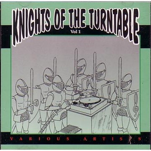 Knights Of The Turntable Vol.1 - Various Artists