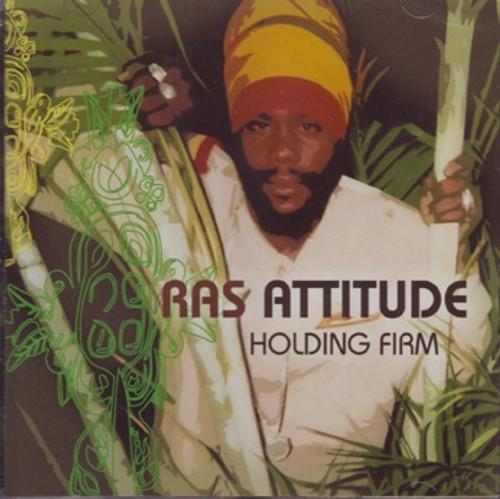 Holding Firm - Ras Attitude