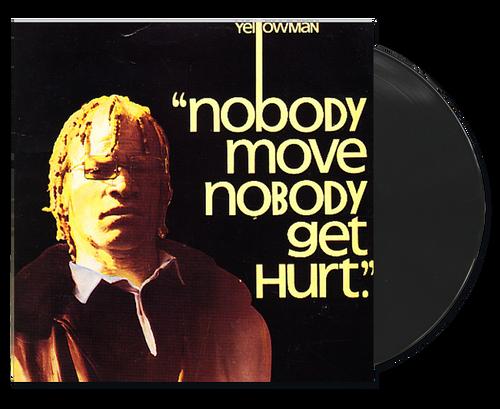 Nobody Move Nobody Get Hurt - Yellowman (LP)
