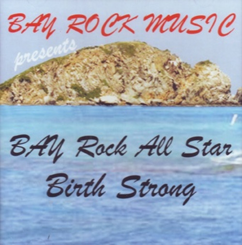 Birth Strong:bay Rock All Star - Various Artists