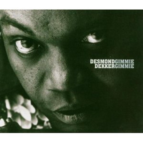 Gimme Gimme - Desmond Dekker