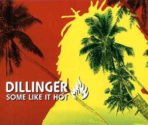 Some Like It Hot / Dillinger