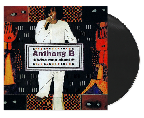 Wise Man Chant - Anthony B (LP)