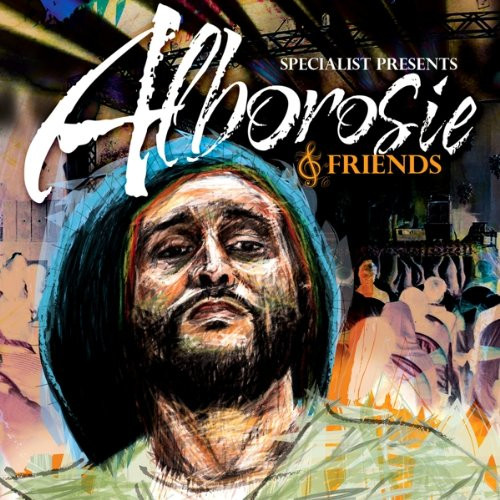 Specialist Presents Alborosie & Friends - Alborosie & Friends