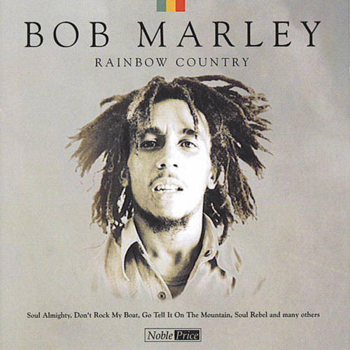 Rainbow Country - Bob Marley