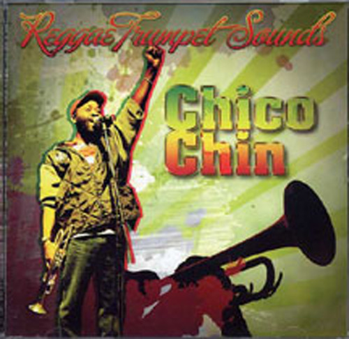 Reggae Trumpet Sounds - Chico Chin