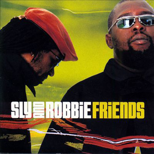Friends - Sly And Robbie