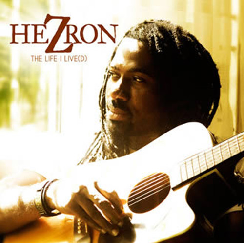The Life I Live(D) - Hezron