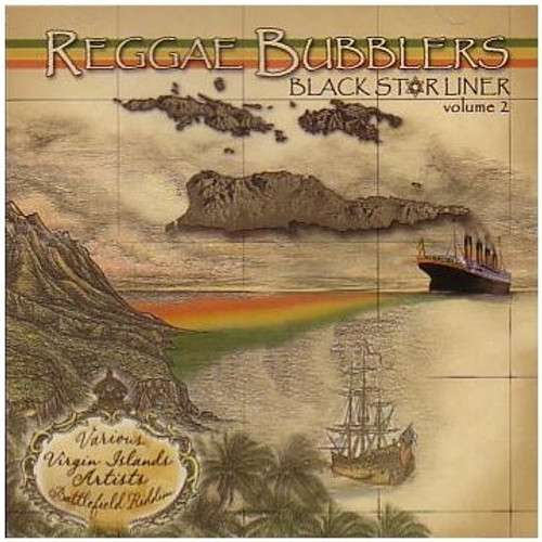 Black Star Liner Vol.2 - Reggae Bubblers