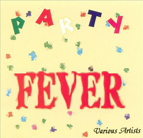 Party Fever - Various Artists