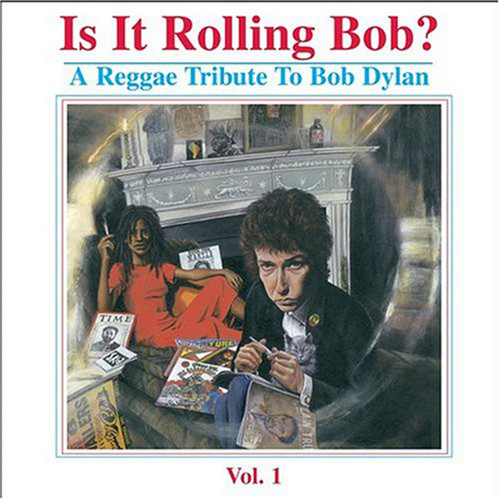 A Reggae Tribute To Bob Dylan - Various Artists