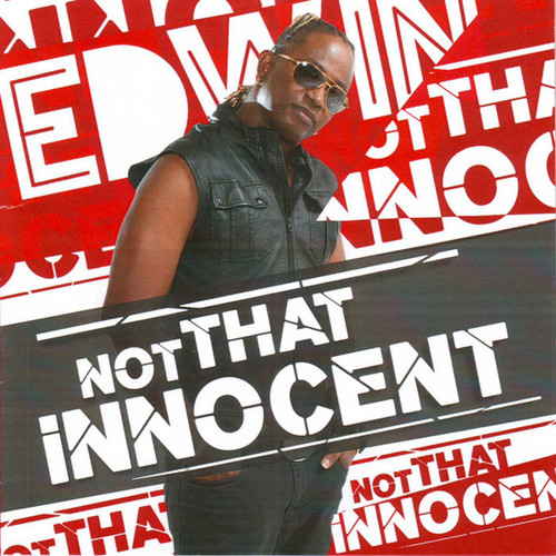 Not That Innocent - Edwin Yearwood