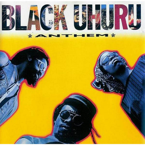Anthem(Reissue Series) - Black Uhuru