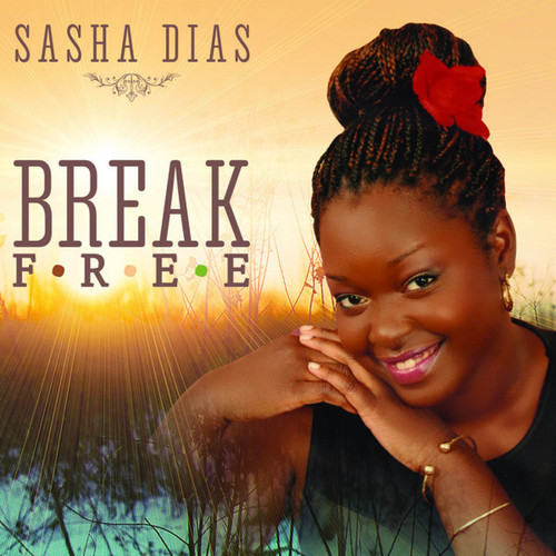 Break Free - Sasha Dias