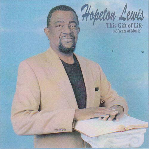 This Gift Of Life - Hopeton Lewis