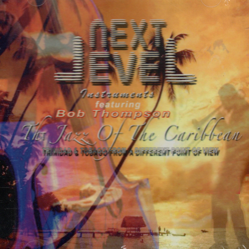 The Jazz Of The Caribbean - Next Level