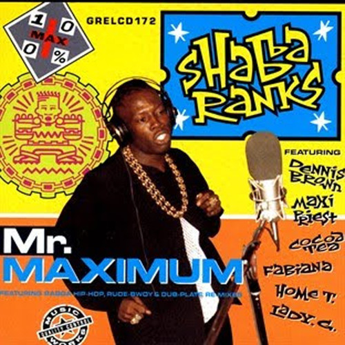 Mr Maximum - Shabba Ranks
