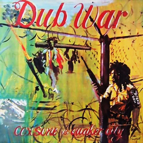 Dub War Coxsone Vs Quaker - Coxsone Vs Quaker