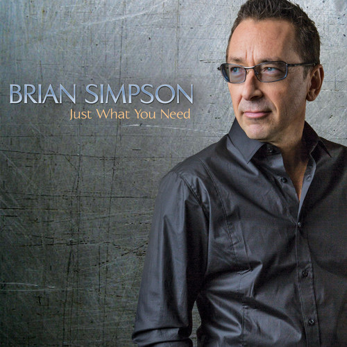 Just What You Need - Brian Simpson