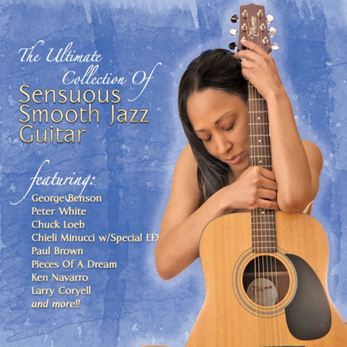 The Ultimate Collection Of Smooth Jazz Guitar - Various Artists
