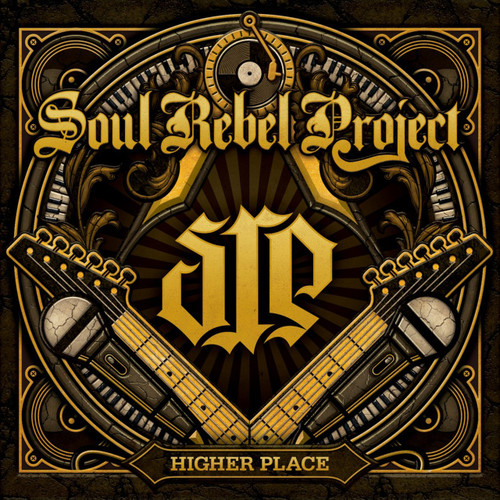 Higher Place - Soul Rebel Project