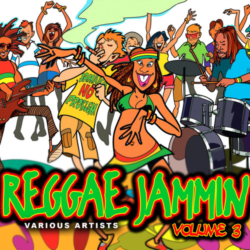 Reggae Jammin Vol.3 - Various Artists