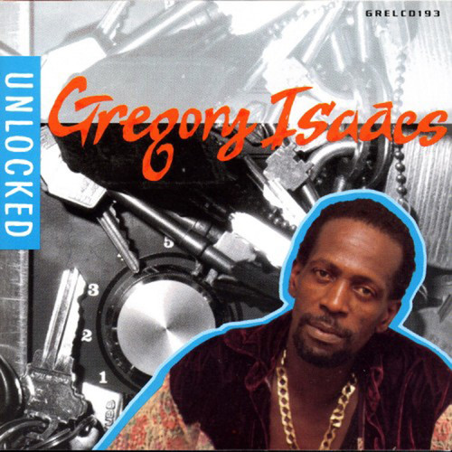 Unlocked - Gregory Isaacs