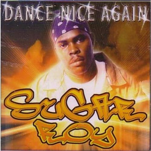 Dance Nice Again - Sugar Roy