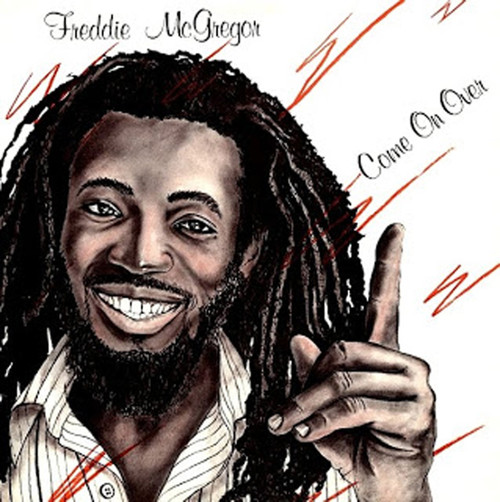 Come On Over - Freddie Mcgregor