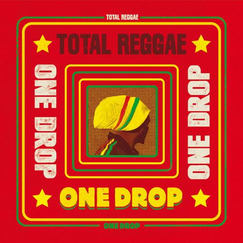 Total Reggae One Drop - Various Artists