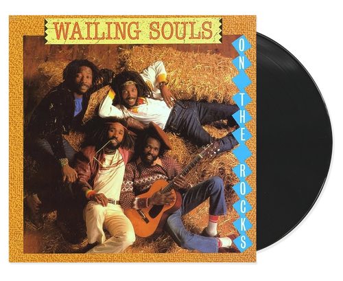On The Rocks - Wailing Souls (LP)