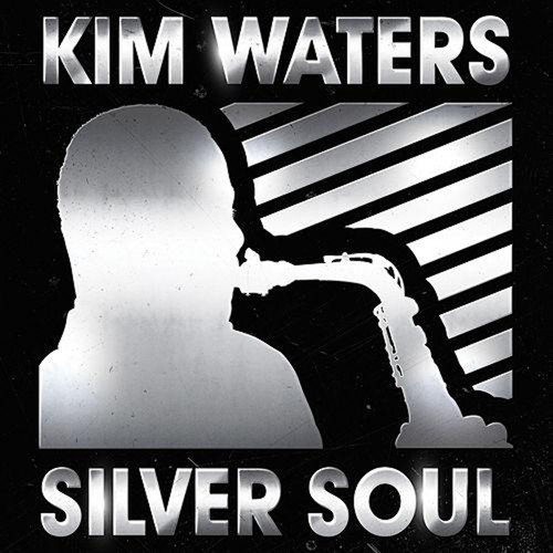 Silver Soul - Kim Waters