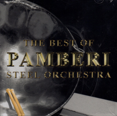 The Best Of Pamberi Steel - Pamberi Steel Orchestra