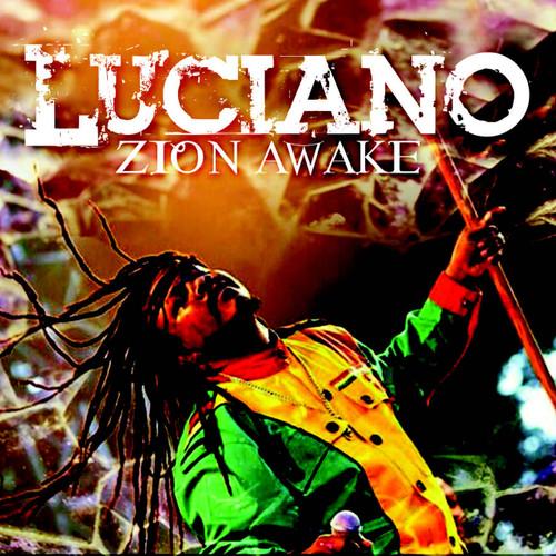 Zion Awake - Luciano